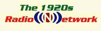 NEW LINK! The 1920s Radio Network, broadcasting the greatest music and radio shows frrom Chesapeake, Virginia in stereo 24 hours a day!