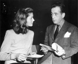 We've got it all, just like Bogie and Bacall, stars of BOLD VENTURE