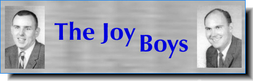 The OFFICIAL site dedicated to the radio work of Ed Walker and Willard Scott, The Joy Boys